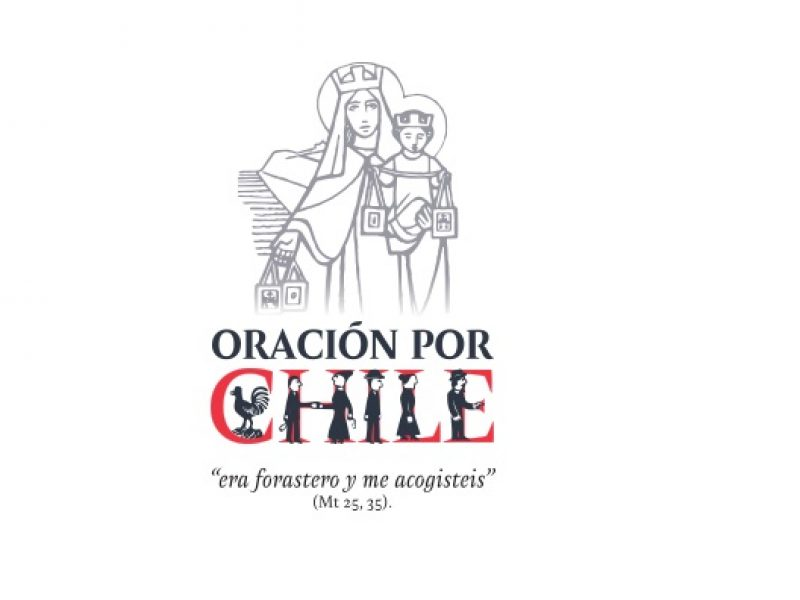 "Oración por Chile ""Era forastero y me acogisteis"" (Mt 25, 35)"